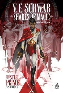 Fan(tastik) Comics : Shades of Magic : The Steel Prince