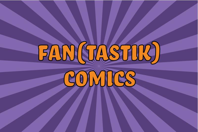 Fan(tastik) Comics #18 : Robyn Hood Origin