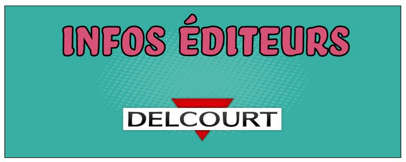 Infos éditeurs : Delcourt Comics