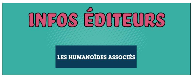 Infos éditeurs : Humanoides Associés
