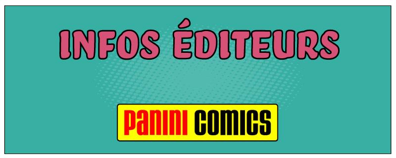 Infos éditeurs : Panini Comics