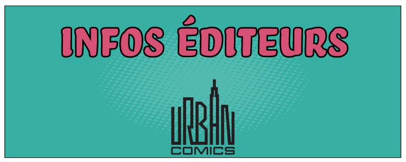 Infos éditeurs : Urban Comics