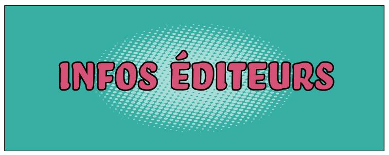 Infos éditeurs