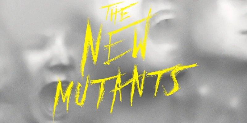 Les Nouveaux Mutants / New Mutants