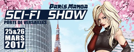 Paris Manga & Sci-Fi Show 23e edition