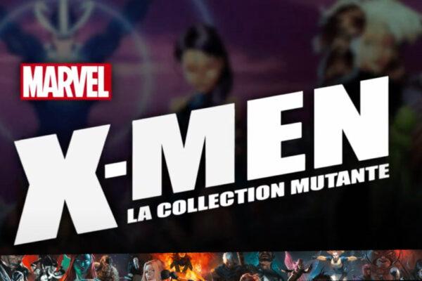 X-Men : Les prochains tomes de la collection éditée par Hachette